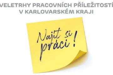 Veletrhy pracovních příležitostí v Karlovarském kraji